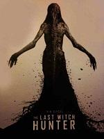 плакат фильма Последний охотник на ведьм