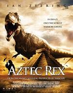 плакат фильма Тираннозавр ацтеков